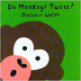 do Monkey's Tweet